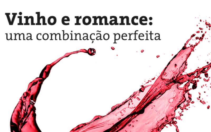 5 razões que tornam o vinho a bebida mais romântica