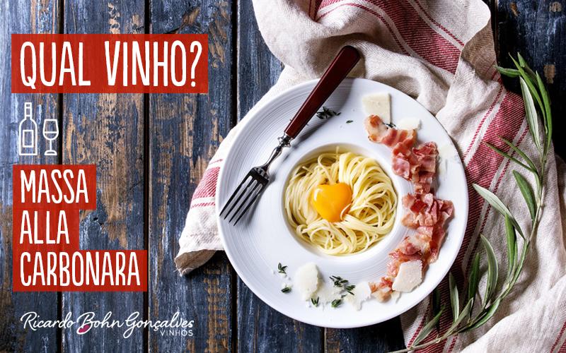 Massa alla Carbonara e seus vinhos, para quem anda experimentando na cozinha
