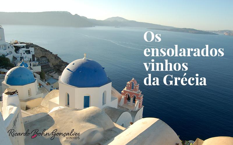 Os ensolarados vinhos da Grécia!