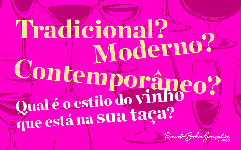 Tradicional? Inovador? Dá para falar em estilo quando o assunto são os vinhos?