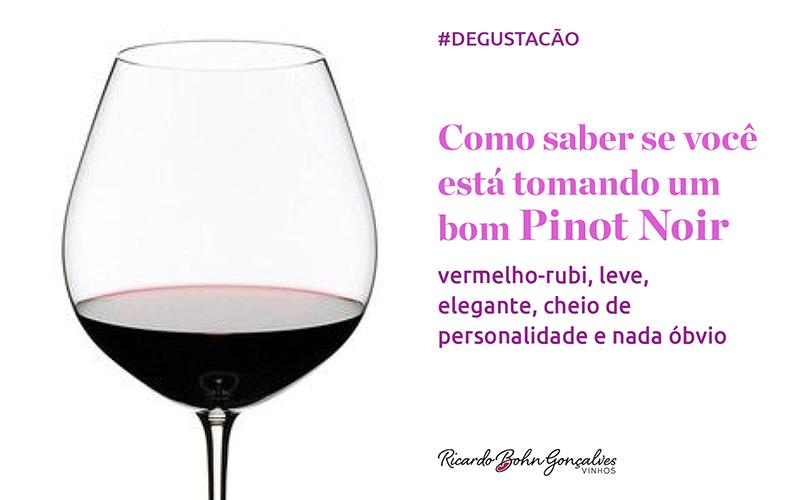 Como saber se o vinho no copo é um bom Pinot Noir?